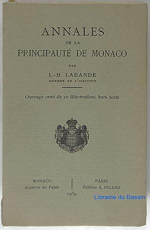 Annales de la Principauté de Monaco: L.-H. Labande