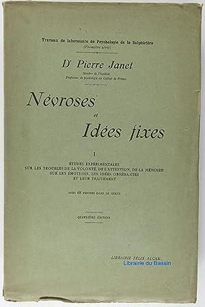 Névroses et Idées fixes I: Dr. Pierre Janet