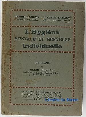 L'hygiène mentale et nerveuse individuelle: Dr. Henri Bouyer