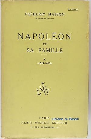 Napoléon et sa famille. Tome 9 - Frédéric Masson