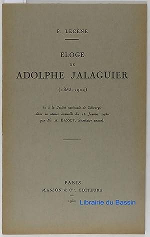 Eloge de Adolphe Jalaguier (1853-1924): P. Lecène