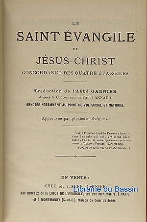 Le Saint Evangile de Jésus-Christ Concordance des: Collectif