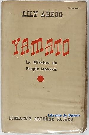 Yamato La Mission du Peuple Japonais: Lily Abegg