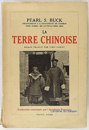 La terre chinoise: Pearl S. Buck