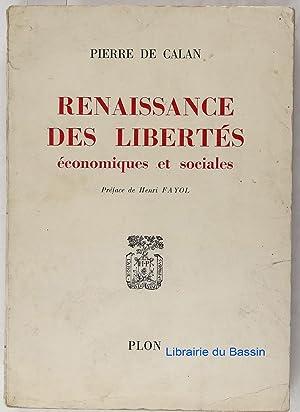 Renaissance des libertés économiques et sociales: Pierre de Calan