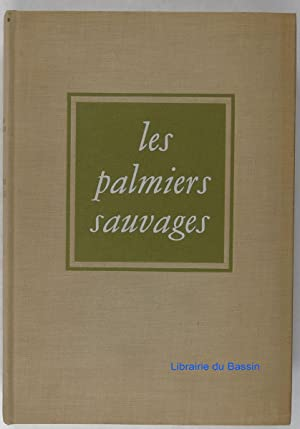Les palmiers sauvages: William Faulkner
