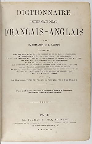 Dictionnaire international Français-Anglais The International English and French dictionary