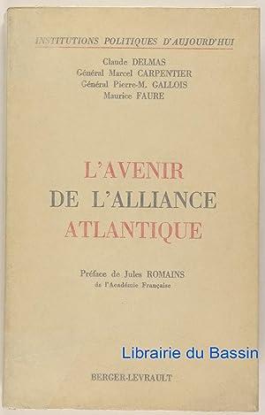 L'avenir de l'alliance atlantique: Claude Delmas Général