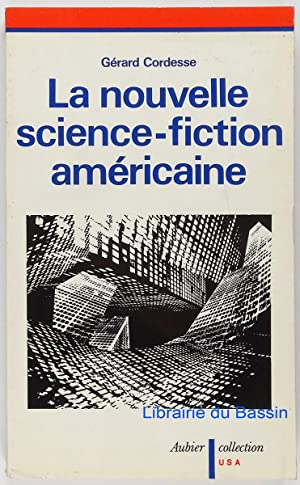 La nouvelle science-fiction américaine