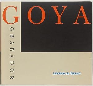 Goya Grabador: Alfonso E. Pérez