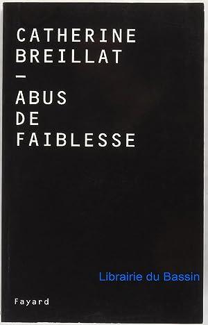 Abus de faiblesse: Catherine Breillat