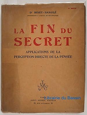 La fin du secret Applications de la: Dr. Binet-Sanglé