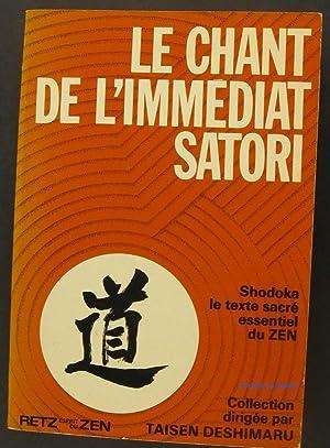 Le chant de l'immédiat Satori: Shodoka Yoka Daïshi