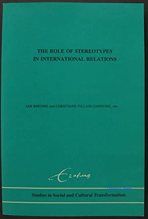 The role of stereotypes in international relations: Jan Berting Christiane
