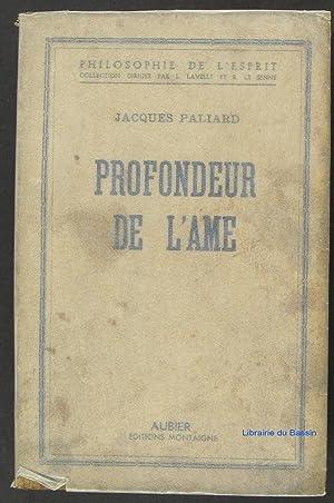 Profondeur de l'âme: Jacques Paliard