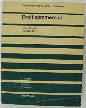 Droit commercial Tome 1