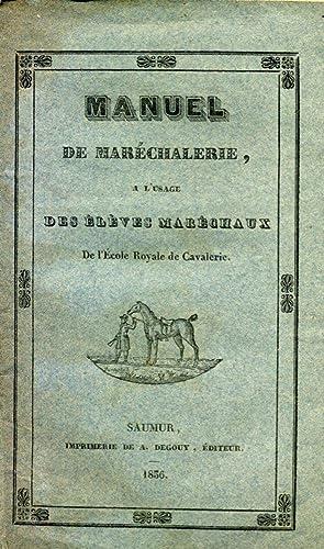 Manuel de Maréchalerie à l'usage des élèves maréchaux de l'Ecole...