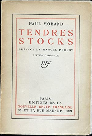 Tendres Stocks. Préface de Marcel Proust.: Morand (Paul)