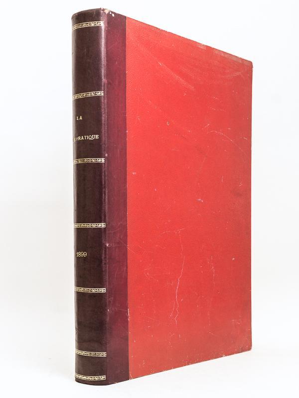 La Mode Pratique. Année 1899 - Tome: DE BROUTELLES, C.