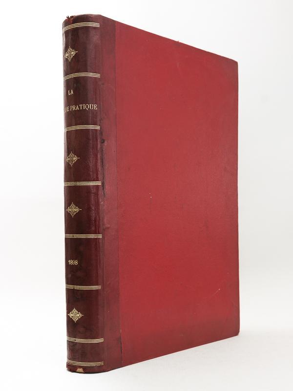 La Mode Pratique. Année 1898 - Tome: DE BROUTELLES, C.