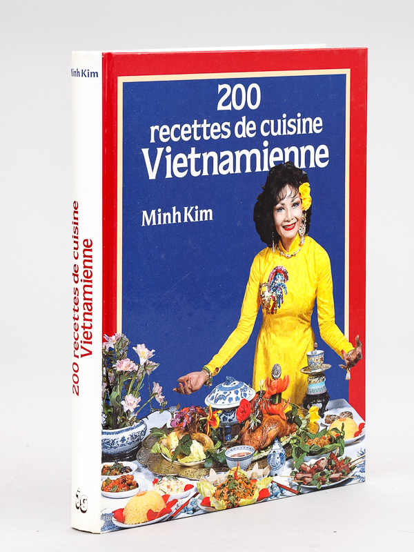 200 recettes de cuisine vietnamienne par minh kim jacques grancher diteur rigide librairie. Black Bedroom Furniture Sets. Home Design Ideas