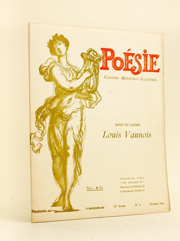 Poésie Cahiers Mensuels Illustrés 10e Année N 2 Février 1931