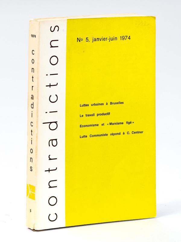 Contradictions. N° 5 : Janvier - Juin: Collectif
