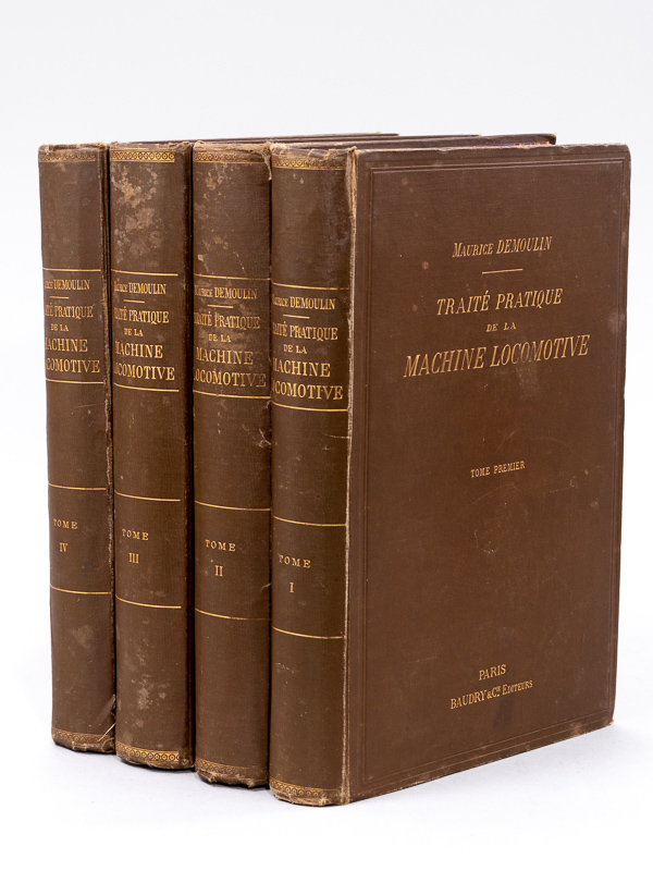 Traité pratique de la Machine Locomotive (4: DEMOULIN, Maurice
