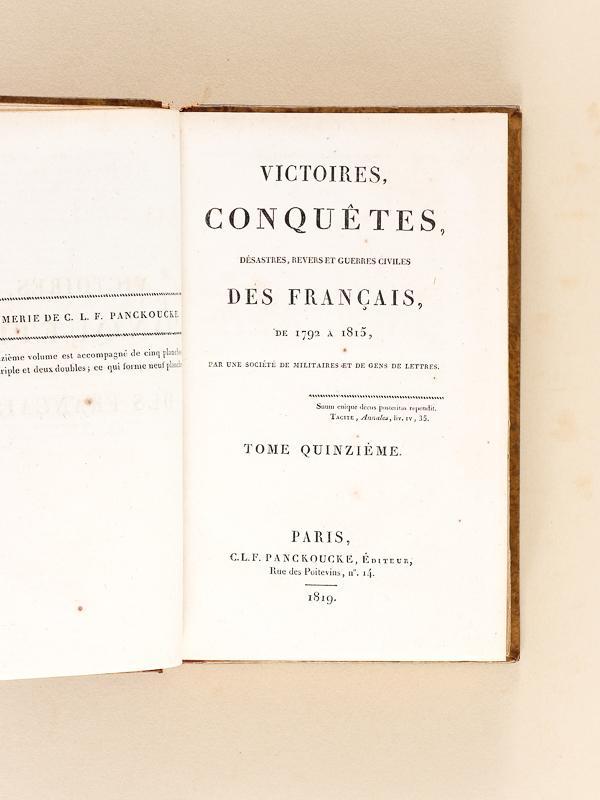 Victoires, conquêtes, désastres, revers et guerres civiles des Français. 1 (Éd.1817-1825) - Collectif