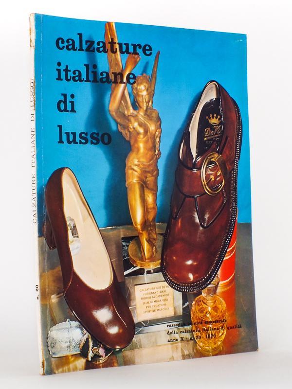 Calzature Italiane di Lusso , rassegna tecnica semestrale della calzatura italiana di qualità : anno X , numero 20 , 1970 Calzature Italiane di Lusso