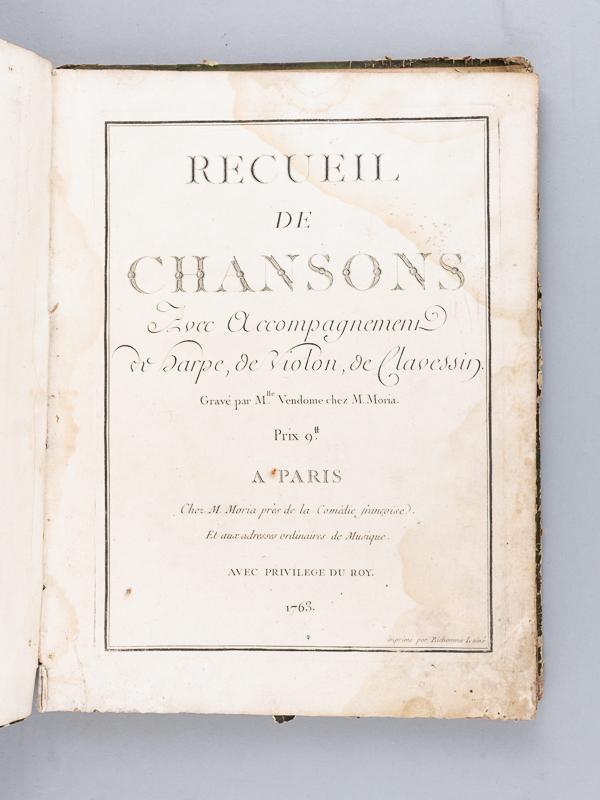 Recueil_de_Chansons_avec_Accompagnement_de_Harpe_de_Violon_de_Clavessin_gravé_par_Mlle_Vendôme_chez_M_Moria_LA_BORDE_JeanBenjamin_de___Couve