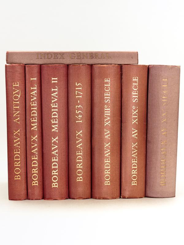 Histoire de Bordeaux ( 8 tomes -: HIGOUNET, Charles (dir.)