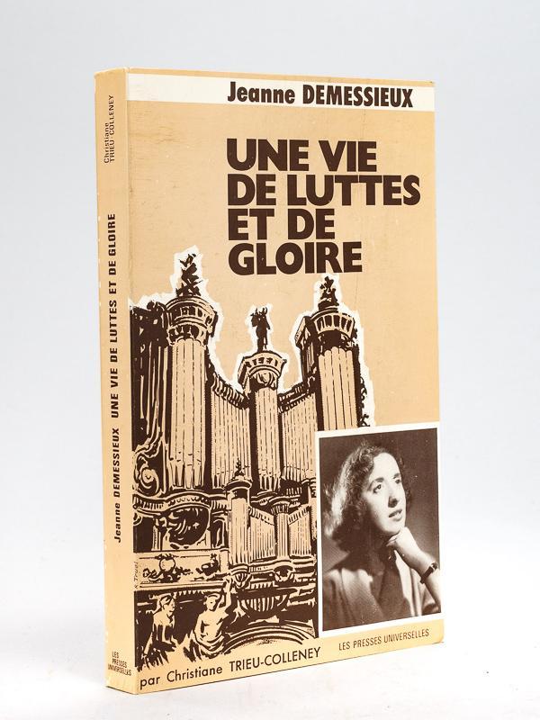 Jeanne_Demessieux_Une_vie_de_Luttes_et_de_Gloire__Edition_originale__Livre_dédicacé_par_lauteur__TRIEUCOLLENEY_Christiane___Couverture_soup
