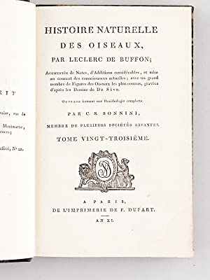 Histoire Naturelle des Oiseaux, par Leclerc de Buffon. Tome Vingt-troisième [ Tome 23 seul ]...