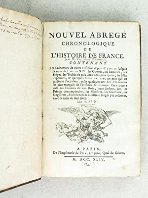 Nouvel abrégé chronologique de l'Histoire de France [Edition originale ] ...