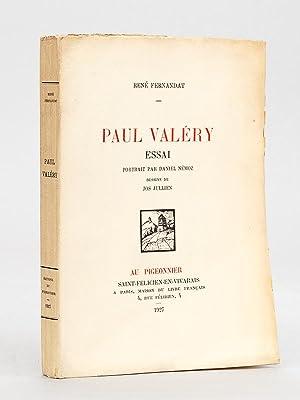 Paul Valéry. Essai. [ Livre dédicacé par l'auteur ]: FERNANDAT, Ren�