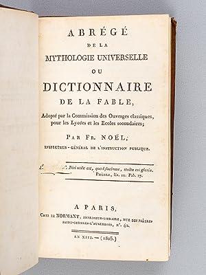 Abrégé de la Mythologie Universelle ou Dictionnaire de la Fable.: NOEL, Fr.