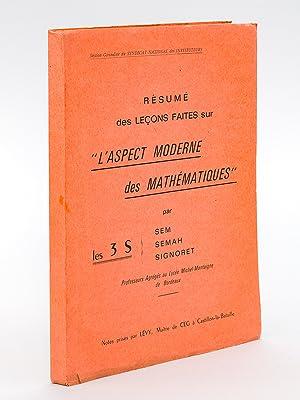 """Résumé des leçons faites sur """"l'Aspect moderne des Mathé..."""