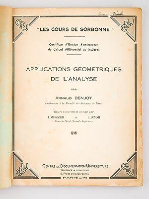 Applications géométriques de l'analyse (2 Tomes - Complet) Tome 1 : La courbe et...