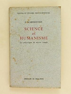 Science et humanisme. La physique de notre temps.: SCHRODINGER, E.