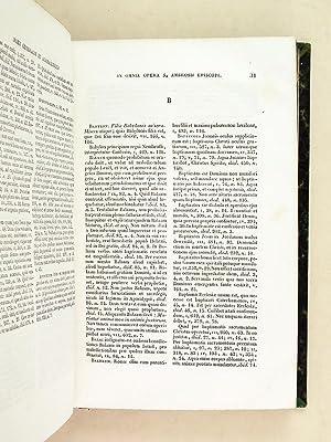 Sancti Ambrosii, Mediolanensis Episcopi, omnia quae extant Opera. Index Generalis: AMBROSIUS, ...