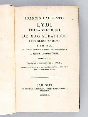 Ioannis Laurentii Lydi Philadelpheni De Magistratibus Reipublicae Romanae Libri Tres.: LYDUS, ...