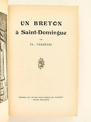Un Breton à Saint-Domingue.: VERREDES, Ch.