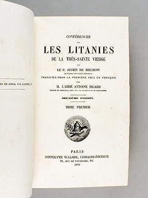 Conférences sur les Litanies de la Très-Sainte Vierge (6 Tomes - Complet).: MIECHOW, ...