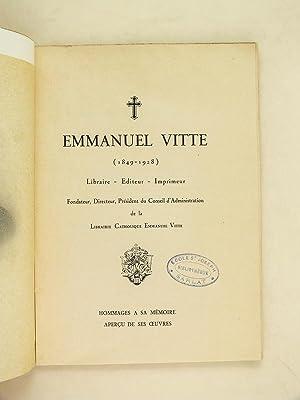 Emmanuel Vitte (1849-1928) Librairie - Editeur - Imprimeur. Fondateur, Directeur, Président ...