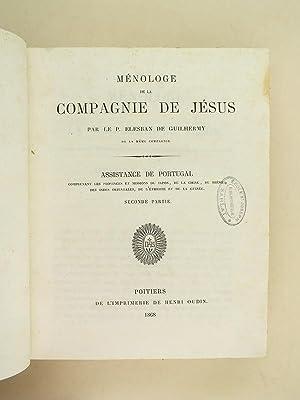 Ménologe de la Compagnie de Jésus. Assistance de Portugal (2 Tomes - Complet). ...