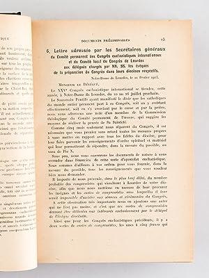 XXVe Congrès Eucharistique International tenu à Lourdes du 22 au 26 juillet 1914.: ...