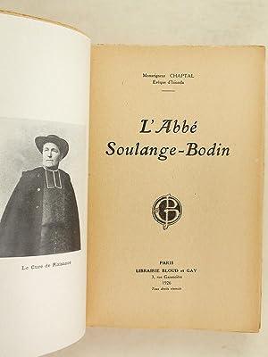 L'abbé Soulange-Bodin.: CHAPTAL DE CHANTELOUP, Mgr. Emmanuel-Anatole