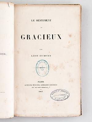 Le Sentiment du Gracieux [ Edition originale ]: DUMONT, L�on