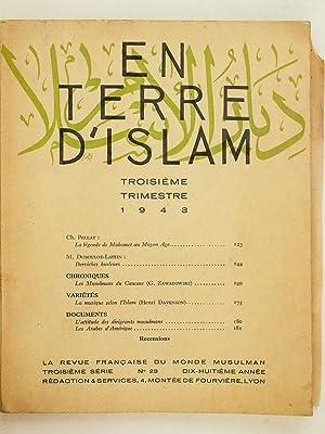 En Terre d'Islam. La Revue Française du Monde Musulman. Troisième trimestre 1943...